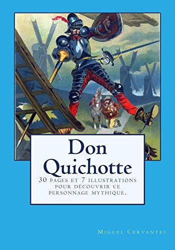 Don Quichotte: 30 pages et 7 illustratio...