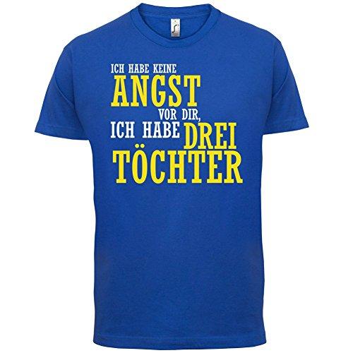 ICH FÜRCHTE MICH NICHT VOR DIR, ICH HABE DREI TÖCHTER - Herren T-Shirt - 12 Farben Royalblau