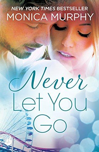 Never let you go never series 2 ebook monica murphy amazon never let you go never series 2 by murphy monica fandeluxe Epub