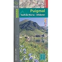 PUIGMAL/VALL DE NURIA/ULLDETER  1/25.000