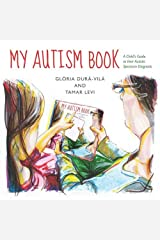 My Autism Book: A Child's Guide to their Autism Spectrum Diagnosis Hardcover
