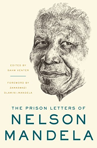The Prison Letters of Nelson Mandela (English Edition)