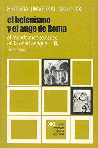 El mundo mediterráneo en la Edad Antigua. II. El helenismo y el auge de Roma