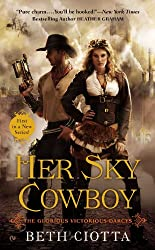 Her Sky Cowboy: The Glorious Victorious Darcys