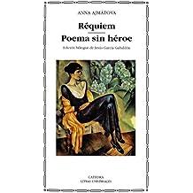 Réquiem; Poema sin héroe (Letras Universales)