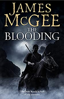 The Blooding by [McGee, James]