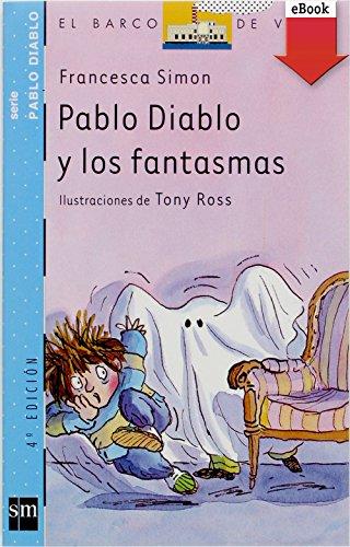 Descargar gratis Pablo diablo y los fantasmas (ebook-epub) EPUB!