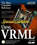 Using Vrml (Special Edition Using) by...