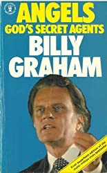 Angels: God's Secret Agents by Billy Graham (1994-08-01)