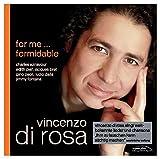Vincenzo Di Rosa - for me ... formidable