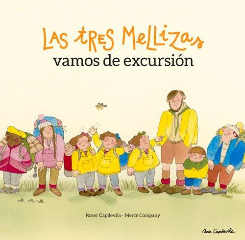Las Tres Mellizas. Vamos De Excursión por Mercè Company i González