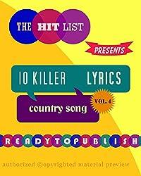 10 Killer Country Song Lyrics: Vol. 4 (English Edition)