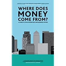 Where Does Money Come From? (English Edition)