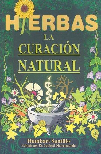 Descargar Libro Hierbas: La Curacion Natural de Humbart Santillo