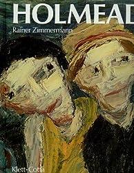 Holmead: Leben und Werk des Malers