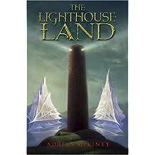 The Lighthouse Land (Lighthouse Trilogy) by Adrian Mckinty (2006-10-06)