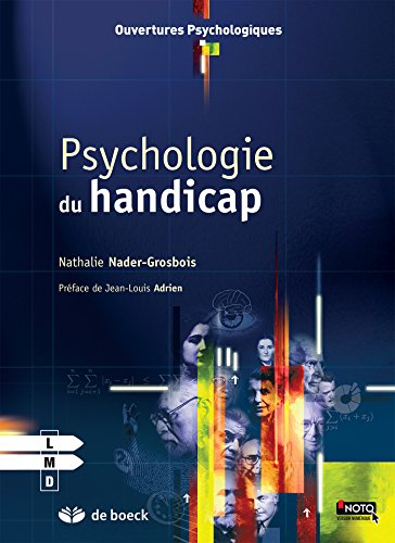 Psychologie du handicap par Nathalie Nader-Grosbois