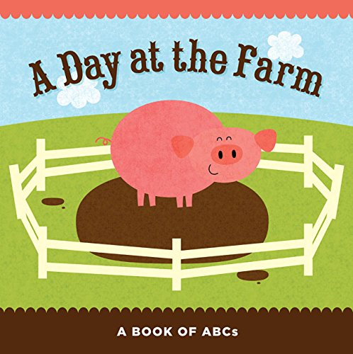 a-day-at-the-farm-a-book-of-abcs