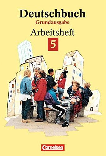 Deutschbuch - Grundausgabe / 5. Schuljahr - Arbeitsheft mit Lösungen, 2. Auflage Nachdr.