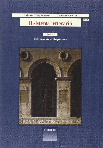 Il sistema letterario 2000. Storia. Per le Scuole superiori: 1