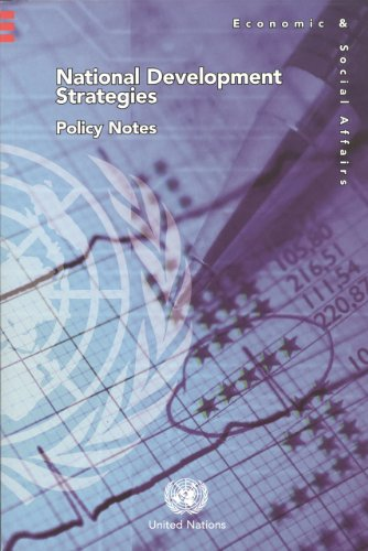 National Development Strategies: Policy Notes (Economic & Social Affairs)