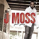 Songtexte von J Moss - Just James