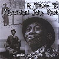 Tribute to Mississippi John Hurt