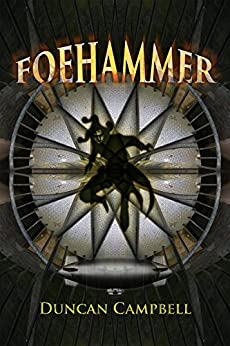 Foehammer by [Campbell, Duncan]