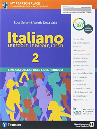 Italiano. Le regole, le parole, i testi. Italiano. Sintassi. Per la Scuola media. Con e-book. Con espansione online