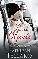 Rare Objects by Kathleen Tessaro (2016-05-05)