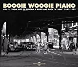 Boogie Woogie Piano Vol 3 - From Jazz to Rhythm N Blues -