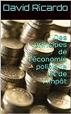 Des principes de l'économie politique et de l'impôt - Format Kindle - 1,48 €