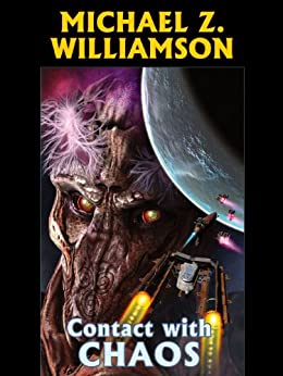 Contact with Chaos (Freehold Series Book 3) by [Williamson, Michael Z.]