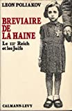 Bréviaire de la haine : Le IIIº Reich et les Juifs (Sciences Humaines et Essais) (French Edition)