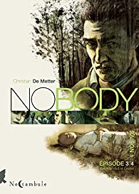 No body - Saison 1, tome 3 : Entre le ciel et l'enfer par Christian De Metter