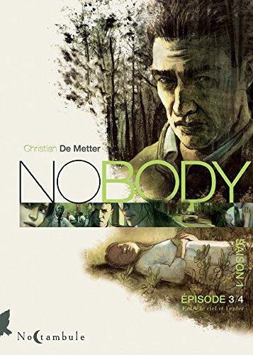 Nobody, saison 1 (3) : Entre le ciel et l'enfer