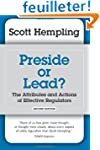Preside or Lead?  The Attributes and...