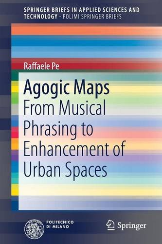 agogic-maps-from-musical-phrasing-to-enhancement-of-urban-spaces
