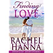 Finding Love: Addison & Clay (January Cove Book 4) (English Edition)