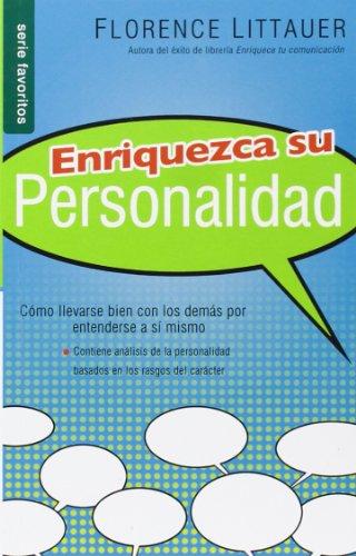 Enriquezca Su Personalidad Nf: Personality Plus Nf (Favoritos) por F. Littauer