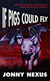 If Pigs Could Fly (West Kensington Paranormal Detective Agency Book 1) (English Edition)