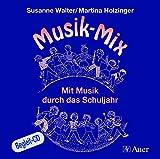 Musik-Mix (Begleit-CD): Mit Musik durch das Schuljahr (1. bis 4. Klasse)