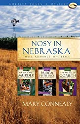Nosy in Nebraska: Of Mice...and Murder/Pride and Pestilence/The Miceman Cometh (Maxie Mouse Mystery Series Omnibus) (America Loves a Mystery: Nebraska) by Mary Connealy (2009-06-01)
