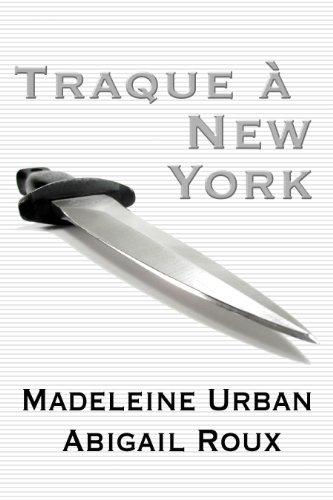 Traque à New York (Ty et Zane t. 1)