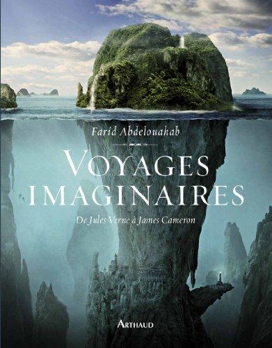 Voyages imaginaires par Farid Abdelouahab