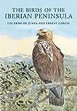 The Birds of the Iberian Peninsula