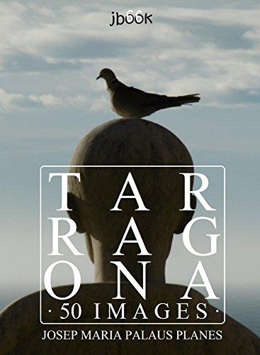 Descargar Libro Tarragona (50 images) de JOSEP MARIA PALAUS PLANES