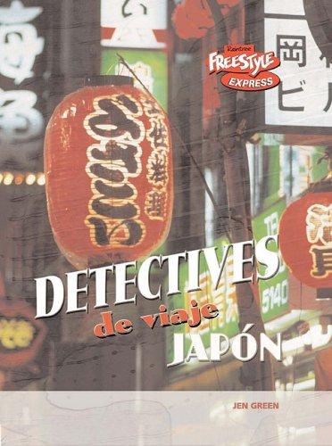 Japon (Detectives De Viaje / Destination Detectives) por Jen Green