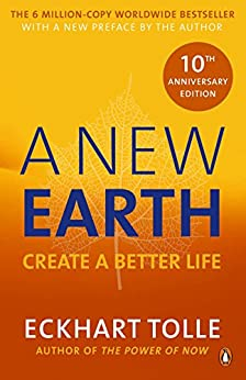 A New Earth: The LIFE-CHANGING follow up to The Power of Now par [Tolle, Eckhart]