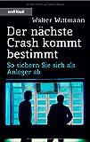 Der nächste Crash kommt: So sichern Sie sich als Anleger ab